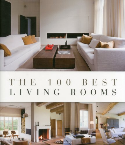 9789089441188: The 100 Best Living Rooms (100 Best (Beta Plus))