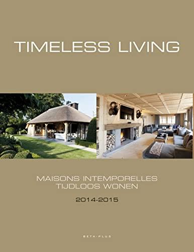 9789089441485: Timeless Living 2014-2015
