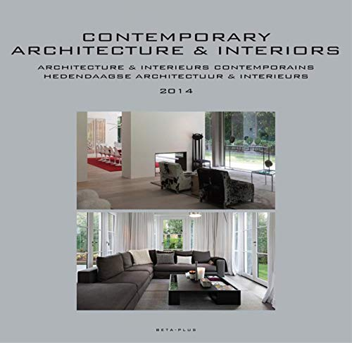Contemporary Architecture & Interiors: Yearbook 2014 (Contemporary: Wim Pauwels