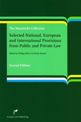 Selected National, European and International Provisions from Public and Private Law: the Maastricht Collection