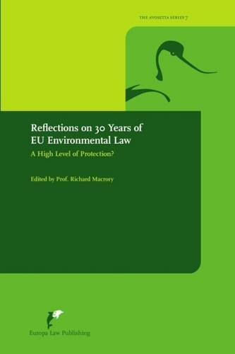 9789089521309: Reflections on 30 Years of Eu Environmental Law: A High Level of Protection? (The Avosetta Series)