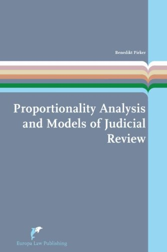 9789089521415: Proportionality Analysis and Models of Judicial Review: A Theoretical and Comparative Study (European Administrative Law)