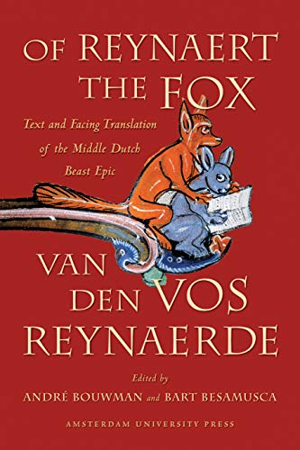 9789089640246: Of Reynaert the Fox: Text and Facing Translation of the Middle Dutch Beast Epic