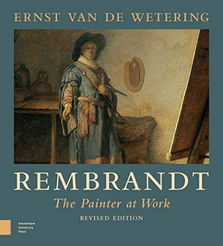 9789089640338: Rembrandt. The Painter at Work