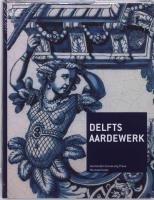 9789089640383: Delfts aardewerk
