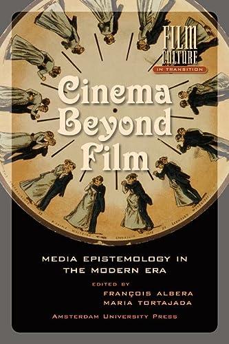 9789089640840: Cinema Beyond Film: Media Epistemology in the Modern Era (Film Culture in Transition)
