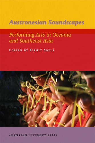 9789089640857: Austronesian Soundscapes: Performing Arts in Oceania and Southeast Asia (IIAS Publications)