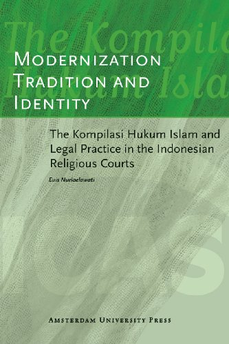 Modernization, tradition and identity : the Kompilasi Hukum Islam and legal practice in the ...