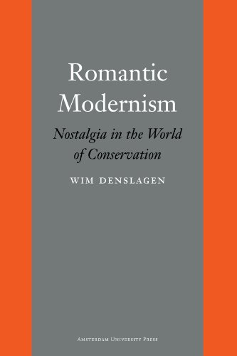9789089641038: Romantic Modernism: Nostalgia in the World of Conservation