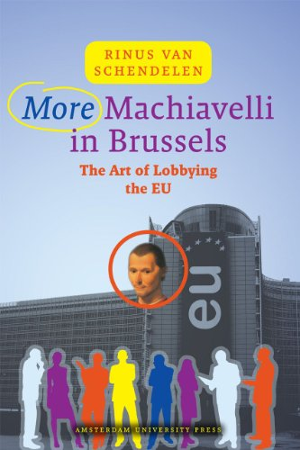 9789089641472: More Machiavelli in Brussels: The Art of Lobbying the EU