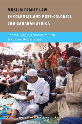9789089641724: Muslim Family Law in Sub-Saharan Africa: Colonial Legacies and Post-colonial Challenges (AUP - Contemporary Muslim Societies)