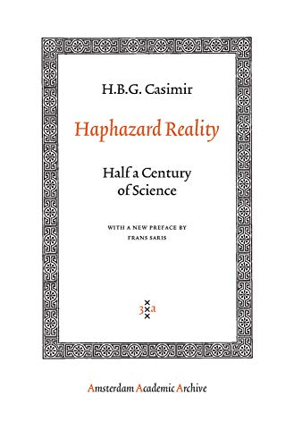 9789089642004: Haphazard Reality: Half a Century of Science (Amsterdam Academic Archive)