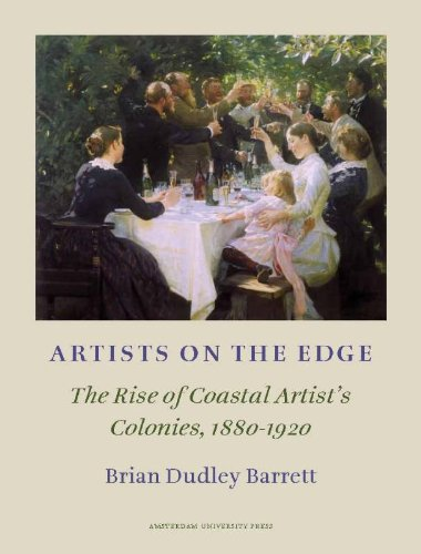 Artists on the Edge. The Rise of Coastal Artists' Colonies, 1880-1920. With Particular Reference ...