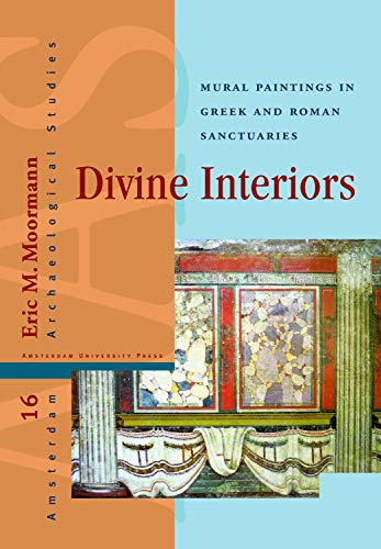 9789089642615: Divine Interiors: Mural Paintings in Greek and Roman Sanctuaries (Amsterdam Archaeological Studies)