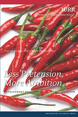 Less Pretension, More Ambition: Development Policy in Times of Globalization (Paperback): Peter Van...