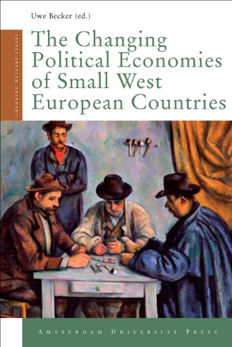 The changing political economies of small West European countries.: Becker, Uwe.