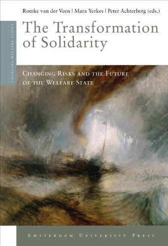 The Transformation of Solidarity: Changing Risks and the Future of the Welfare State (Paperback): ...