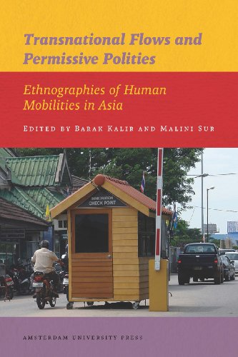 9789089644084: Transnational Flows and Permissive Polities: Ethnographies of Human Mobilities in Asia (IIAS Publications Series)