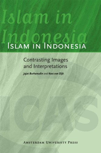 9789089644237: Islam in Indonesia: Contrasting Images and Interpretations (ICAS Publications Series)