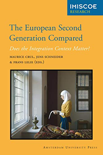 9789089644435: The European Second Generation Compared: Does the Integration Context Matter? (Amsterdam University Press - IMISCOE Research)