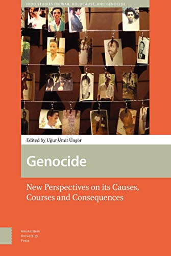 9789089645241: Genocide: New Perspectives on its Causes, Courses and Consequences (NIOD Studies on War, Holocaust, and Genocide)