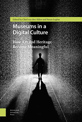 9789089646613: Museums in a Digital Culture: How Art and Heritage Become Meaningful