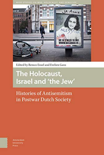 9789089648488: The Holocaust, Israel and the