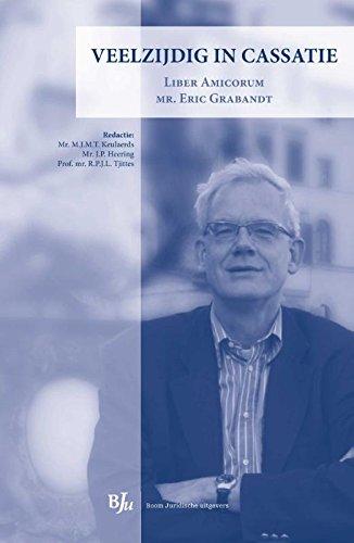 Veelzijdig in cassatie : liber amicorum Eric Grabandt.: Grabandt, Eric.