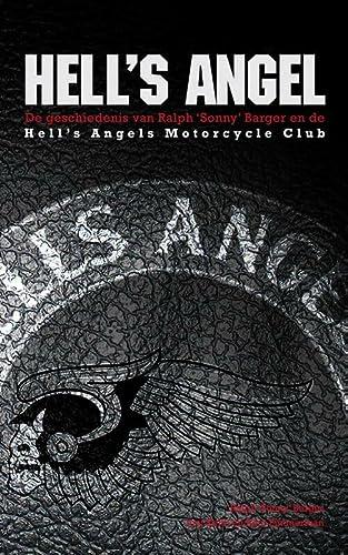 9789089752673: Hell's Angel: over het leven van Sonny Barger en de geschiedenis van de Hell's Angels motorcycle club