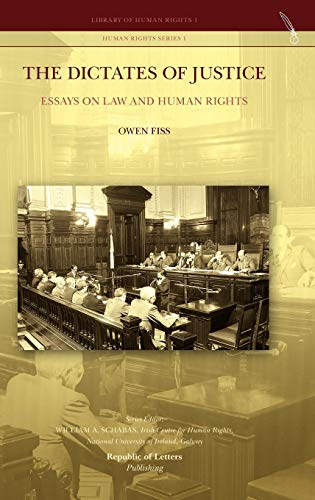 9789089790644: The Dictates of Justice. Essays on Law and Human Rights
