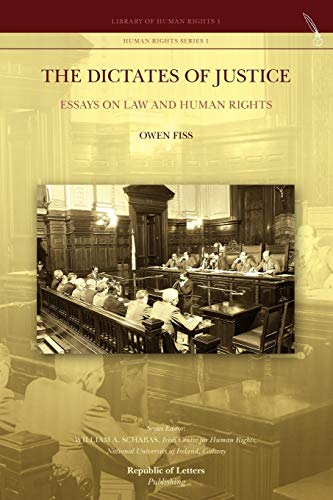 9789089790651: The Dictates of Justice. Essays on Law and Human Rights