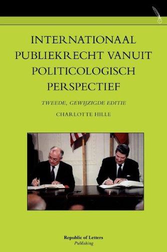 9789089790842: Internationaal publiekrecht vanuit politicologisch perspectief. Tweede, gewijzigde editie (Dutch Edition)
