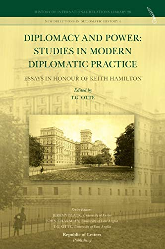 9789089790941: Diplomacy and Power: Studies in Modern Diplomatic Practice - Essays in Honour of Keith Hamilton