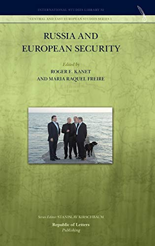 Russia and European Security