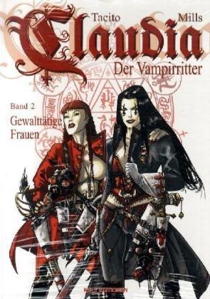 9789089820211: Claudia 02. Der Vampirritter. Gewalttätige Frauen