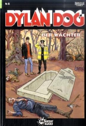 9789089820310: Dylan Dog, Bd.61 : Der Wächter