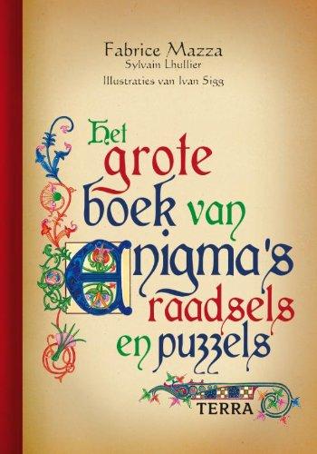 9789089891952: Het grote boek van enigma, raadsels en puzzels / druk 1