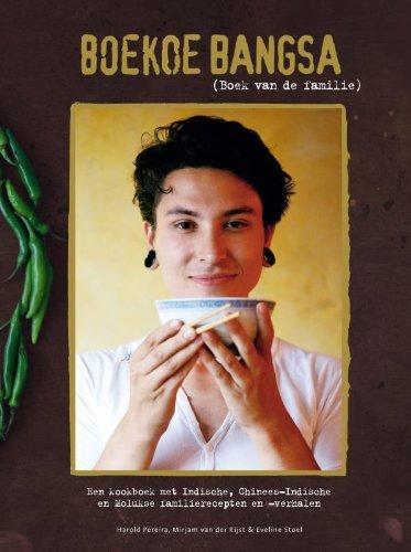 9789089894649: Boekoe Bangsa (Boek van de familie): Een kookboek met Indische, Chinees-Indische en Molukse familiegerechten en -verhalen