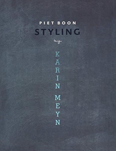 Piet Boon(R) Styling (Paperback): Karin Meyn