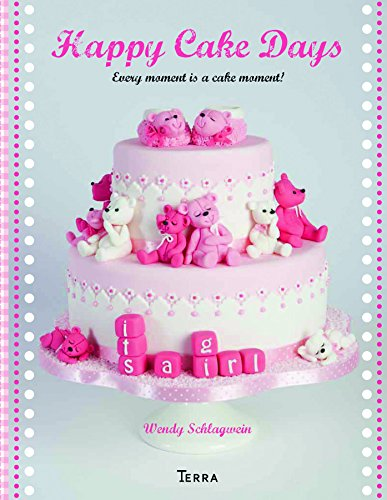 9789089895479: Happy Cake Days: Every Moment is a Cake Moment!