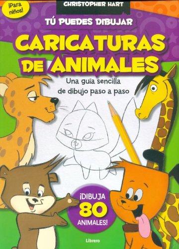 9789089982957: TU PUEDES DIBUJAR CARICATURAS DE ANIMALES