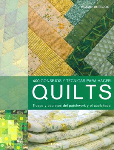 9789089983350: QUILTS 400 CONSEJOS PRACTICOS