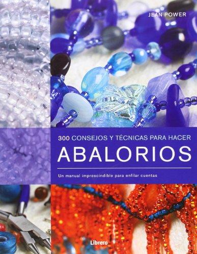 9789089983367: ABALORIOS 300 CONSEJOS Y TRUCOS