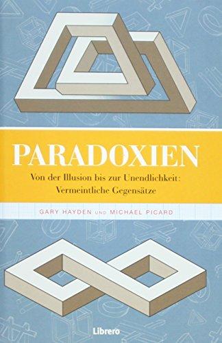 9789089984883: Paradoxien: Paradoxien oder wie seltsam kann Denken sein