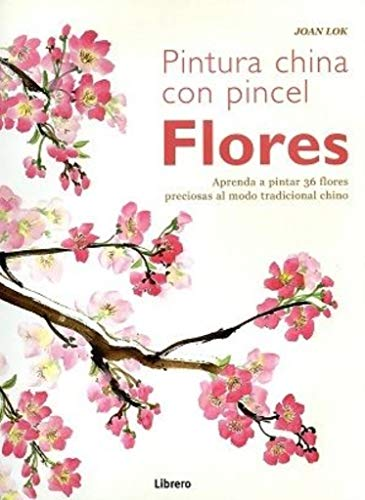 Flores Pintura china con pincel: Lock, Joan