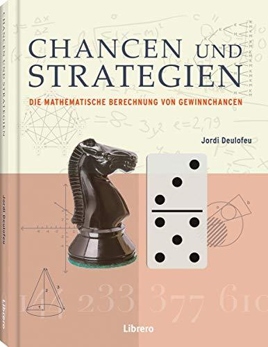 CHANCEN UND STRATEGIEN: Die Mathematische Berechnung von: Jordi Deulofeu