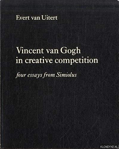 Vincent van Gogh in creative competition: Four: Uitert, Evert van