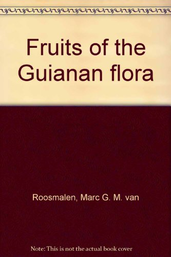 9789090009889: Fruits of the Guianan flora