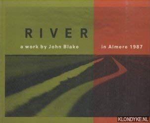 John Blake, River 1987 Almere, Flevoland the: BLAKE, John