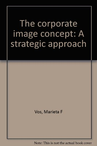 9789090052267: The corporate image concept: A strategic approach